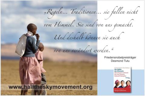 Desmond Tutu, Half The Sky, Die Hälfte des Himmels