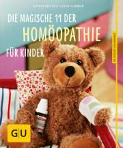 Globuli, Homöopathie, Kinder Hausapotheke, Katrin Reichelt, Die magische 11