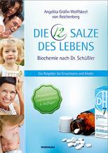 Schüßler, Schüssler, Salze, Heepen, Basisbuch, Gräfin Wolfskeel, die 12 Salze des Lebens