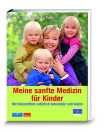 sanfte Medizin, Kinder, Dr. Franziska Rubin