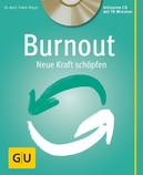 Burnout, Erschöpfung, Stress, Entspannung, CD, Achtsamkeit, Globulix