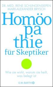 Homöopathie für Skeptiker, Schlingensiepen, Brysch, Forschung, Wissenschaft