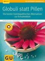 Globuli, Homöopathie, alternative Medizin, Notfallmedizin, erste Hilfe, Globuli, Katrin Reichelt