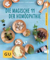 Die magische 11 der Homöopathie, Katrin Reichelt, Sven Sommer, Globulix